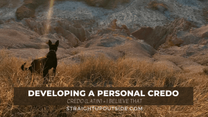 Developing A Personal Credo