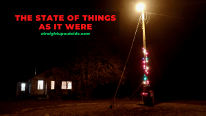 Read more about the article The State of Things As It Were