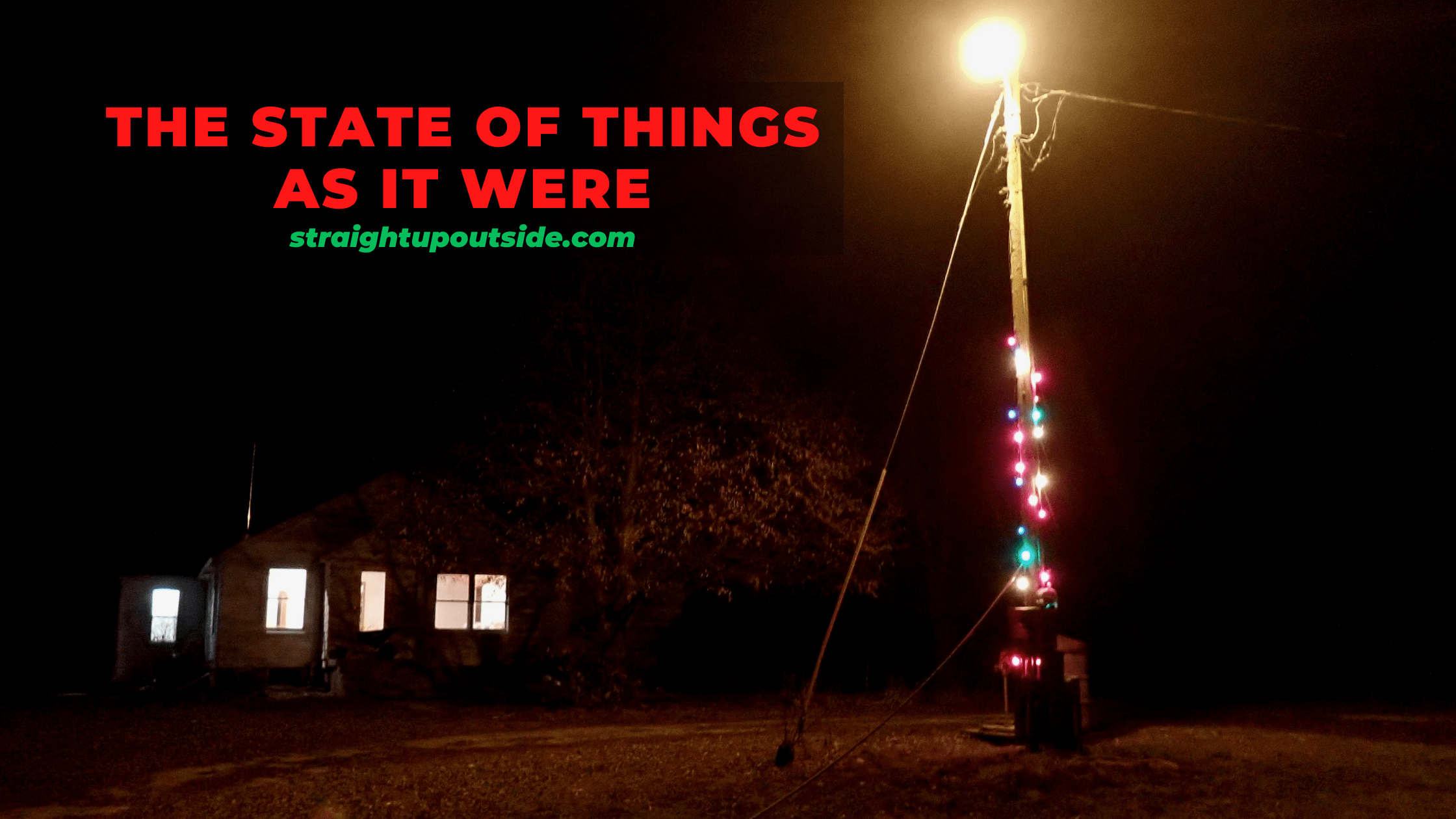 The State of Things As It Were