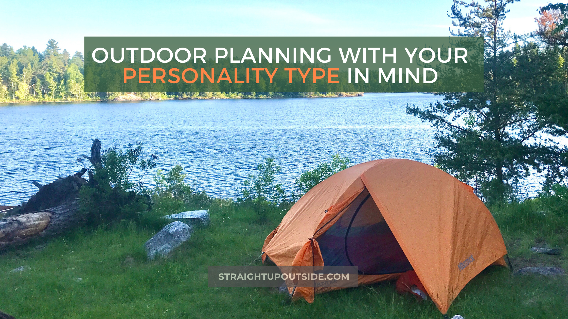 Outdoor Planning with Your Personality Type in Mind