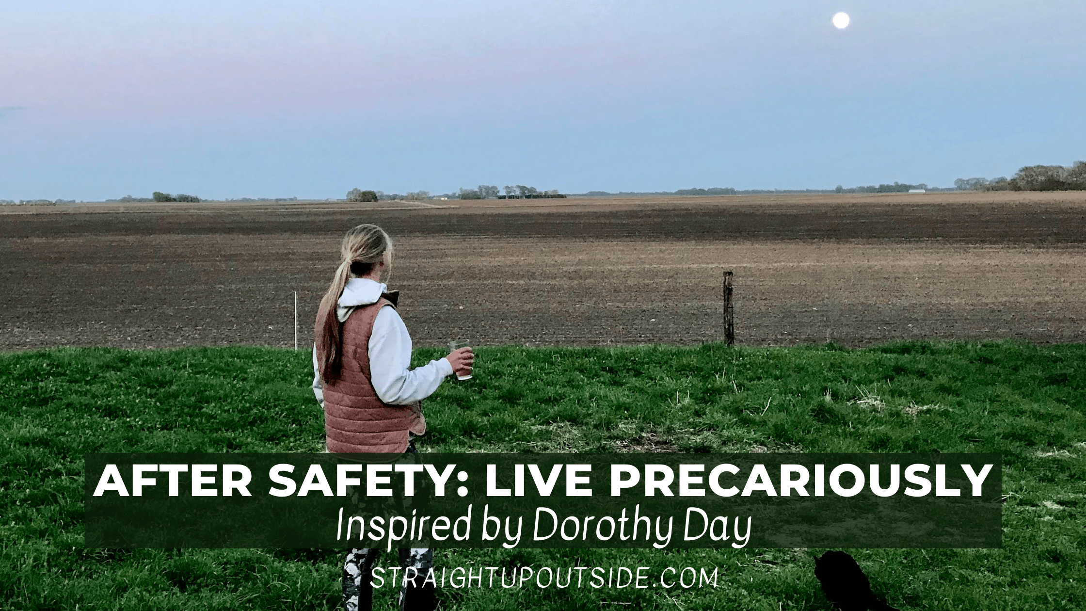 Read more about the article After Safety: Live Precariously